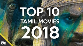Top 10 Tamil Movies 2018