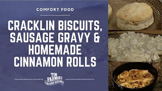 Cracklin Biscuits with Sausage Gravy and Homemade Cinnamon Rolls (#842)