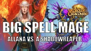 Big Spell Mage | Alanna vs. Shadowreaper Anduin | Kobolds and Catacombs