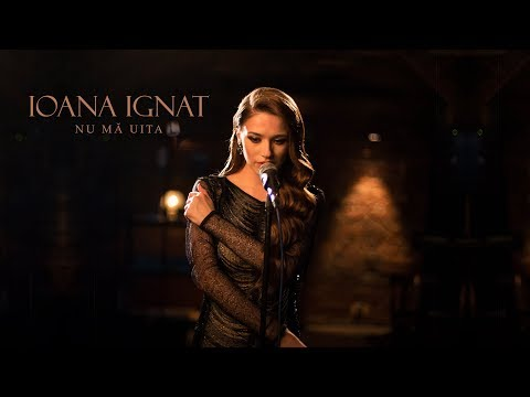 Ioana Ignat - Nu ma uita | Official Video