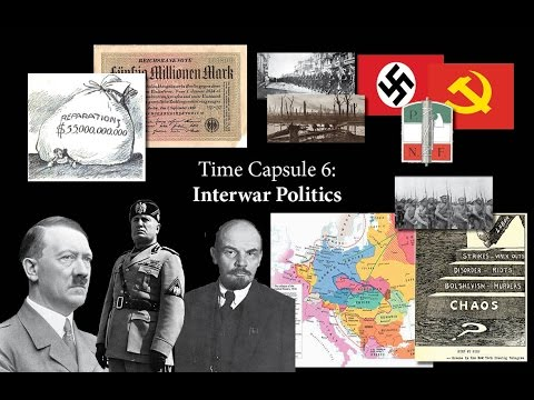 Time Capsule 6:  Interwar Politics
