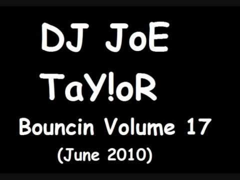 DJ JoE TaY!oR - Bouncin Volume 17 - Dario G - Made Of Stone (Neo FX Mix)