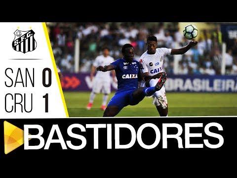 Santos 0 x 1 Cruzeiro | BASTIDORES | Brasileirão (28/05/17)