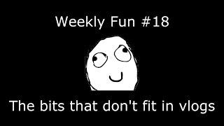 Weekly Fun #18