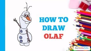 How to Draw Olaf from Frozen in a Few Easy Steps: Drawing Tutorial for Kids and Beginners