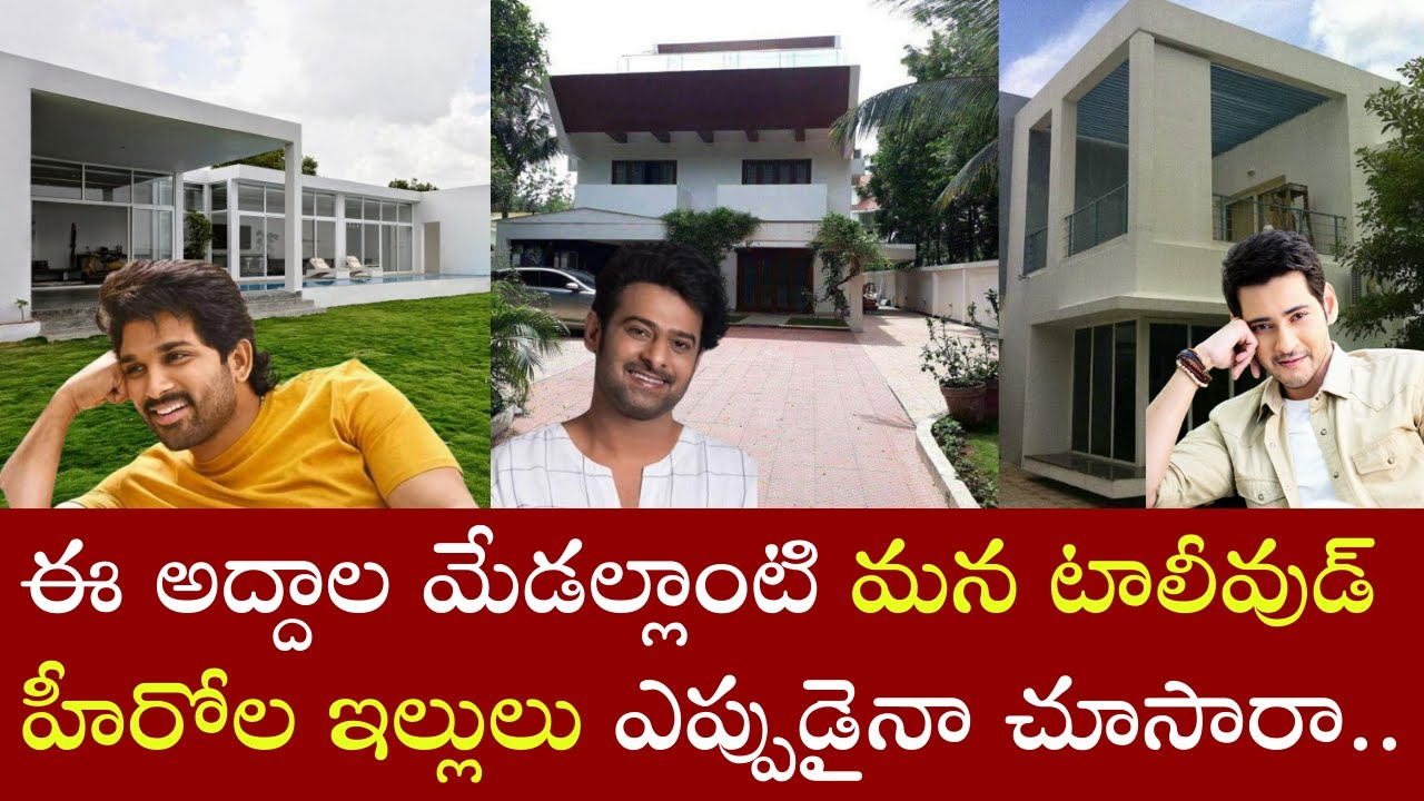 Top 10 Luxury Houses of our Tollywood Star Heroes - Tollywood insider