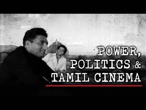 Power, Politics And Tamil Cinema | Fully Filmy