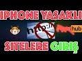 Iphone Yasaklı Sitelere Giriş