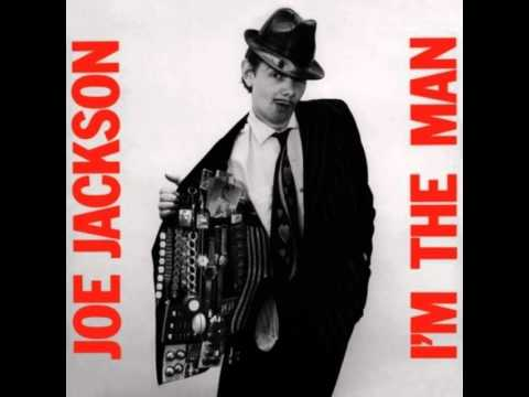 "Joe Jackson ""I'm The Man"""