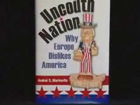Anti Americanism in Europe - Part 2