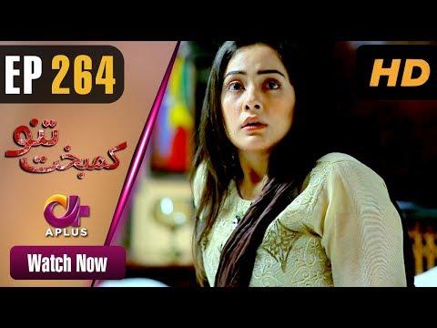 Kambakht Tanno - Episode 264 - Aplus ᴴᴰ Dramas