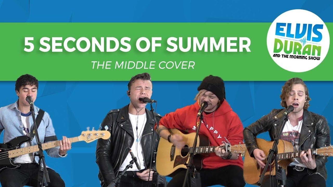 5-seconds-of-summer-the-middle-zedd-maren-morris-grey-acoustic-cover-elvis-duran-live-elvis-duran-sh