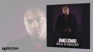 James Izmad - Bois d'argent