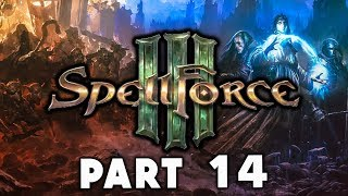 Spellforce 3 Campaign Walkthrough Gameplay Part 14 - The Betral & Everlight (Story Lets Play)