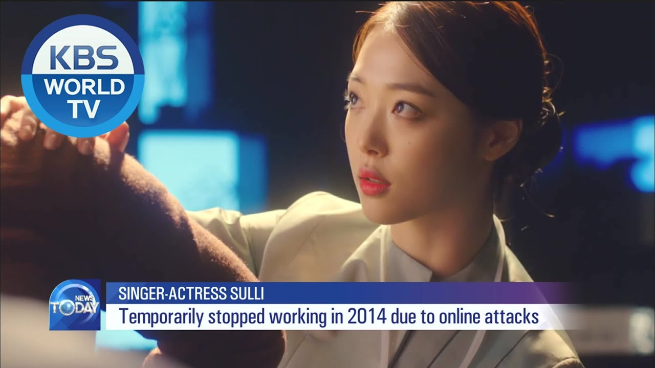 Download Cyberbullying and Death of K-pop Star Sulli (설리) [KBS WORLD News Today / ENG / 2019.10.16]