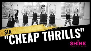 """Cheap Thrills"" by Sia. SHiNE DANCE FITNESS"