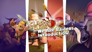 Clash of Clans with We Are Raiders--an Introduction