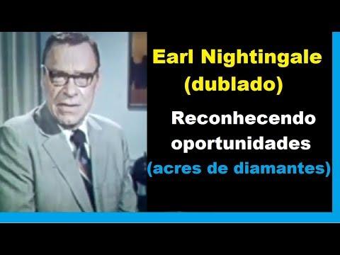 Earl Nightingale – Reconhecendo oportunidades (Acres de diamantes) dublado