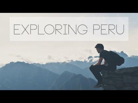 Exploring PERU | A Cole Robinson Film