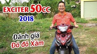 Exciter 50cc 2018 Đỏ Đô Xám ▶ Đánh giá chi tiết