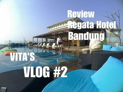 Review Regata Hotel Bandung | Vita's VLOG #2