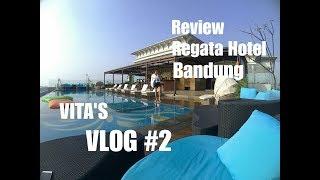 Review Regata Hotel Bandung | Vita