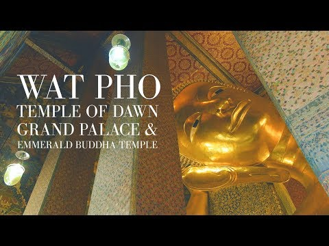 Bangkok Tour - Wat Pho + Temple of Dawn + Grand Palace
