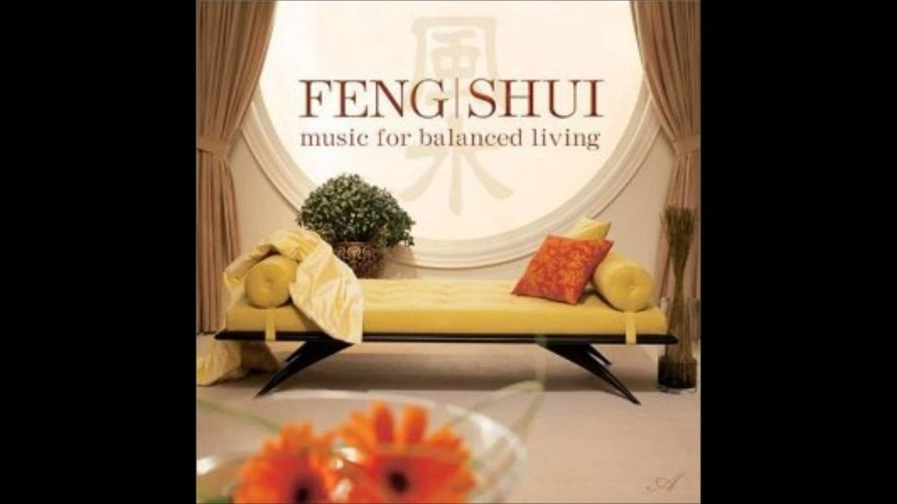 Feng Shui Music For Balanced Living