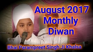 full diwan 13-8- 2017 Bhai Parampreet Singh Ji Khalsa Nathmalpur Wale