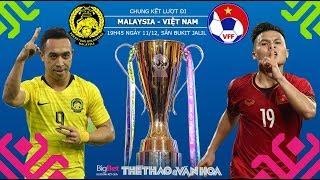Chung kết AFF Cup 2018 - Soi kèo dự đoán kết quả Malaysia vs Việt Nam - Trực tiếp VTV6, VTC3