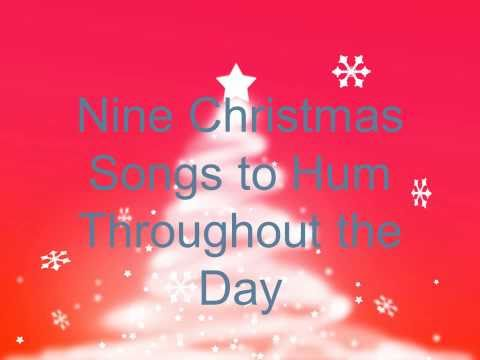 Nine Christmas Songs to Hum Throughout the Day