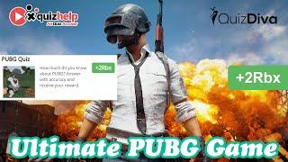 [Update] Ultimate PUBG Game Quiz Answers | +2 Rbx | Quiz Diva | QuizHelp.Top screenshot 5