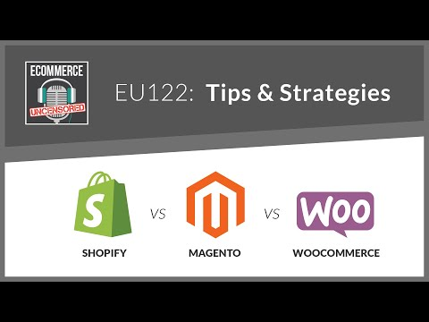EU122: Shopify vs Magento vs WooCommerce