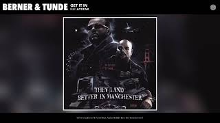 Berner & Tunde feat. Aystar - Get it in (Audio)