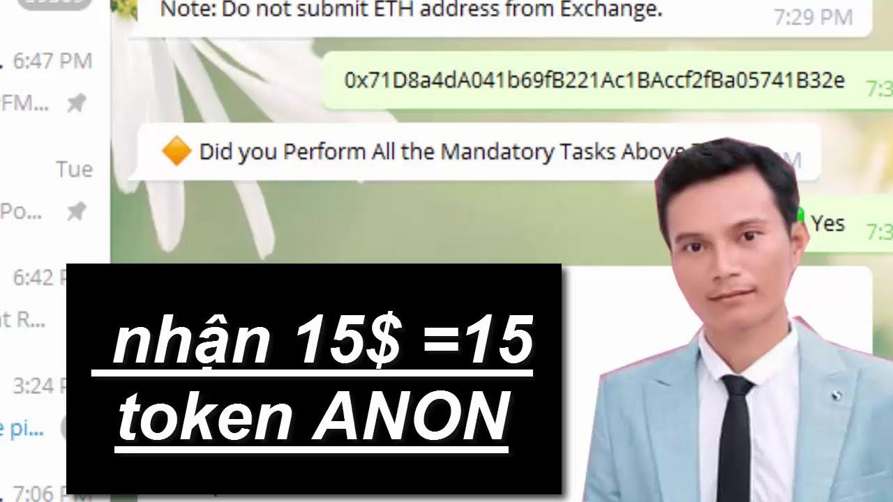 Kèo nhận 15$ của token ANON cực giá trị đã list ở một số sàn lớn