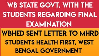 WBHED SENT LETTER TO MHRD ABOUT FINAL UNIVERSITY EXAM