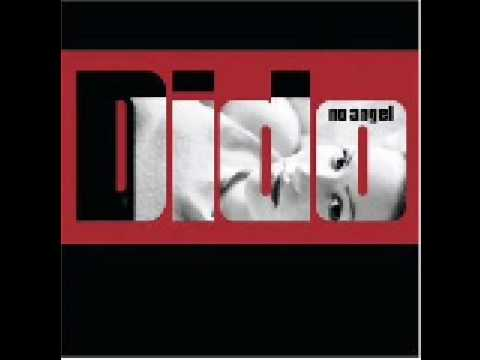 10. Dido - I'm No Angel