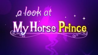 A Look at: My Horse Prince Mobile Dating Simulator Game