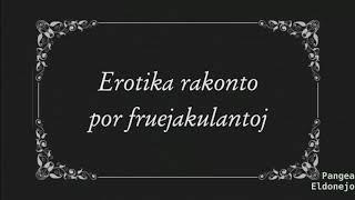 Erotika rakonto en Esperanto