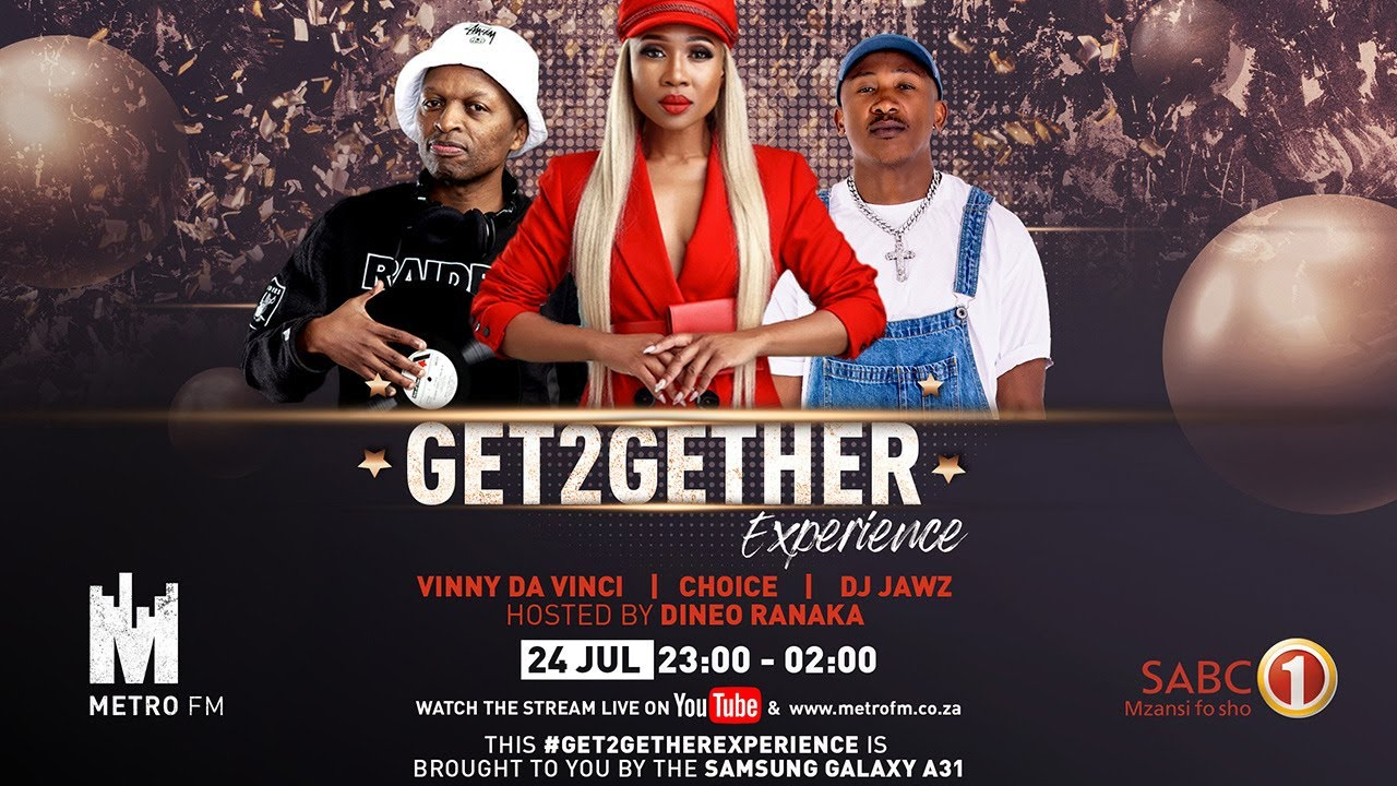 #Get2GetherExperience: 24 July 2020