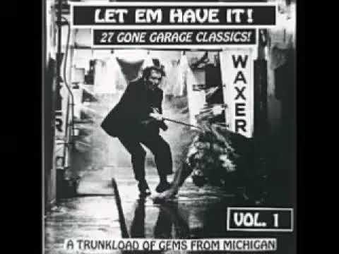 Various – Let Em Have It! Vol.1 : 60s Gone Garage Rock Fuzz Psychedelic USA Michigan Bands Music LP