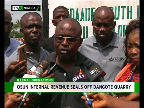 Osun Internal Revenue Agency seals off Dangote for  Illegal Operation