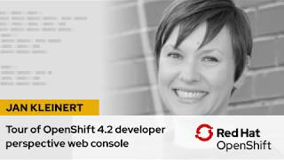 Tour of the OpenShift 4.2 developer perspective web console