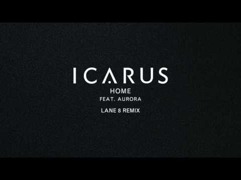 Download Icarus - Home feat. AURORA Lane 8 Remix Mp4 baru