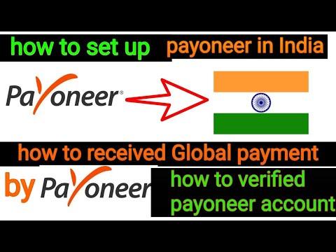 setup payoneer account in india 2018
