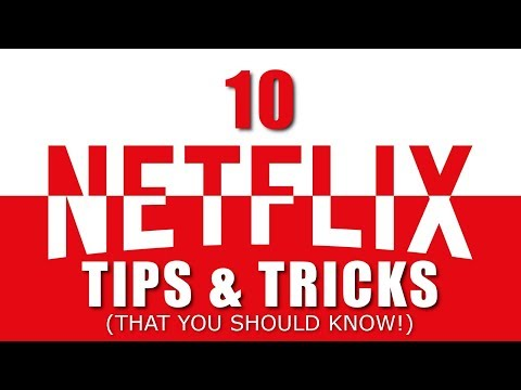 10 Netflix Tips and Tricks That You Should Know!