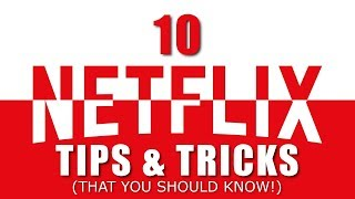 10 Netflix Tips and Tricks (That You Should Know!)