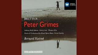 Peter Grimes Op. 33, Scene 1: Who holds himself apart, lets pride rise (Chorus)