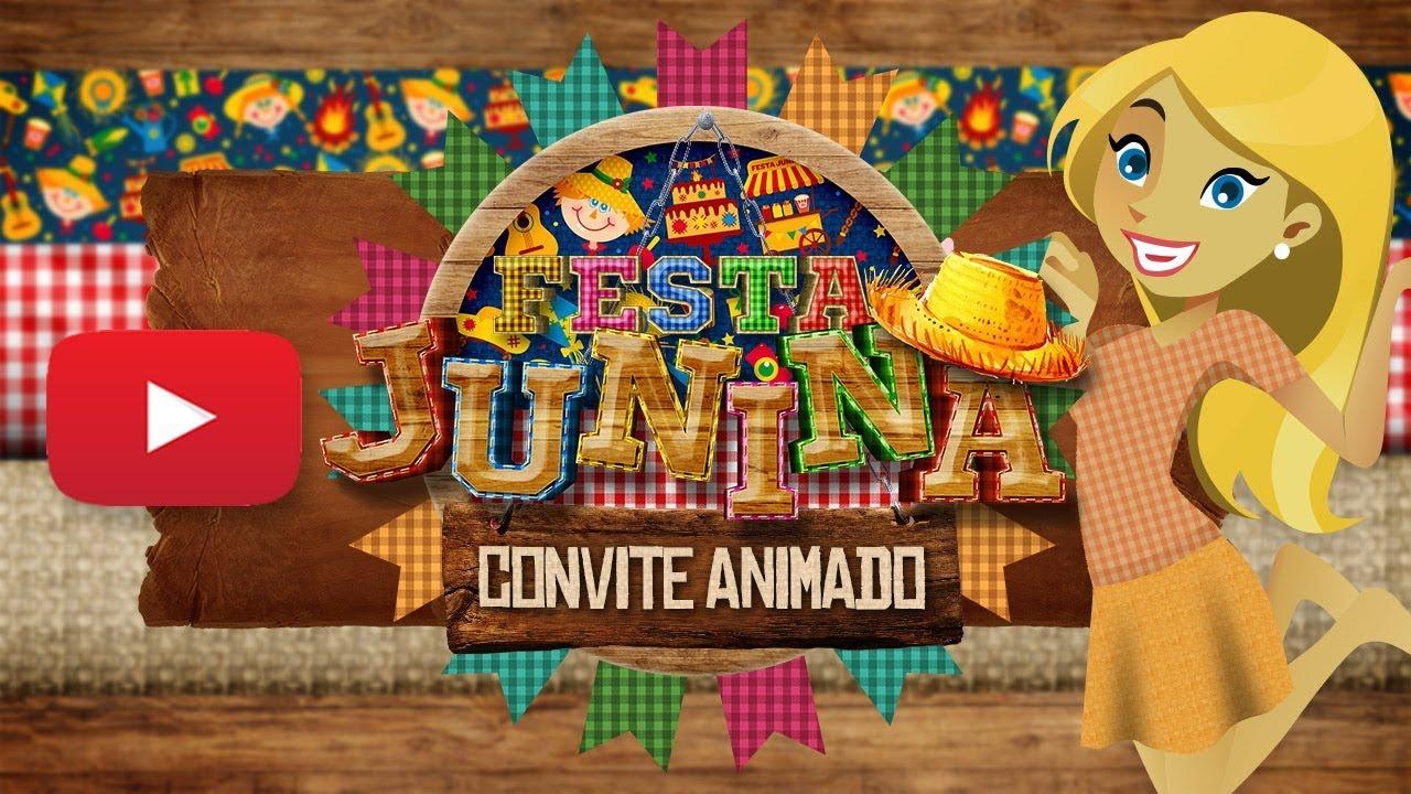 Convite Animado Festa Junina Grátis para Download - YouTube
