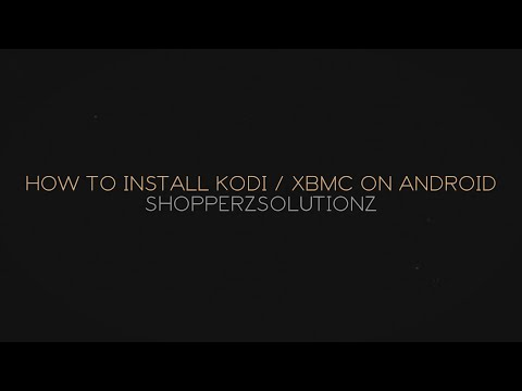 How To Install Xbmc/kodi On Android